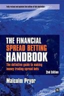 The Financial Spread Betting Handbook 2e