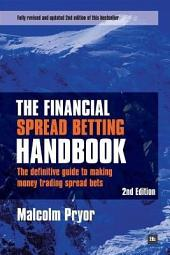 The Financial Spread Betting Handbook 2e