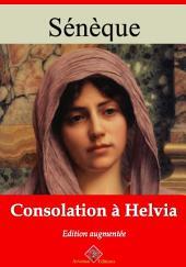 Consolation à Helvia: Nouvelle édition augmentée