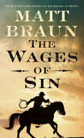 The Wages of Sin: An Ash Tallman Western