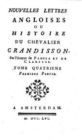 Nouvelles lettres angloises ou Histoire du chevalier Grandisson ...