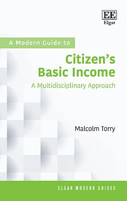 A Modern Guide to Citizen   s Basic Income