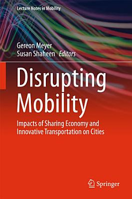 Disrupting Mobility