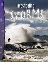 Investigating Storms