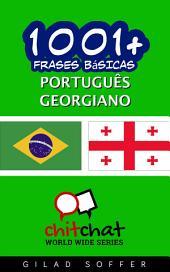 1001+ Frases Básicas Português - Georgiano