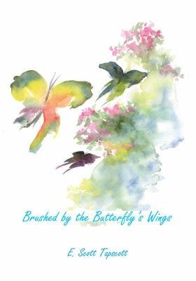 Brushed by the Butterfly s Wings