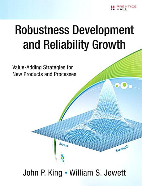 Robustness Development and Reliability Growth