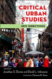 Critical Urban Studies: New Directions