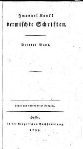 Immanuel Kant's Vermischte Schriften: Band 3