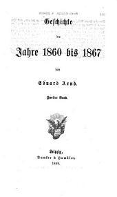 Geschichte der Gegenwart: Geschichte der Jahre 1860 bis 1867 ; Bd. 2, Band 2