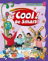 Be Cool! Be Smart! .8: Book 8