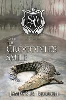 Save the World Academy Part II  The Crocodile s Smile PDF