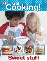 Get Cooking  Sweet Stuff PDF