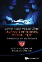 Denver Health Medical Center Handbook of Surgical Critical Care PDF