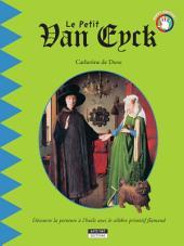 Le petit Van Eyck: Un livre d'art amusant et ludique pour toute la famille !