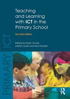 Teaching and Learning with ICT in the Primary School PDF