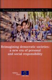 Reimagining Democratic Societies: A New Era of Personal and Social Responsibility