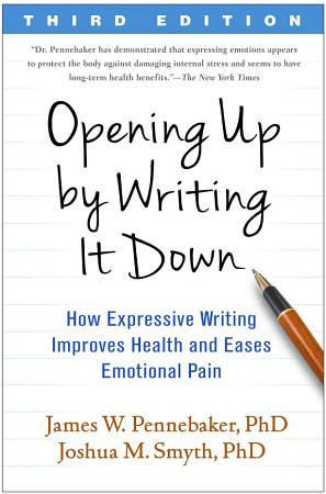Opening Up by Writing It Down  Third Edition PDF