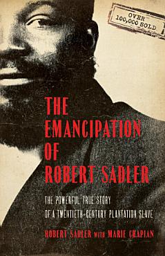 The Emancipation of Robert Sadler PDF