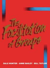 The Facilitation of Groups