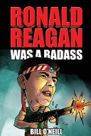 Ronald Reagan Was A Badass PDF
