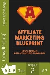 Affiliate Marketing Blueprint Book PDF