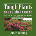Tough Plants for Northern Gardens PDF