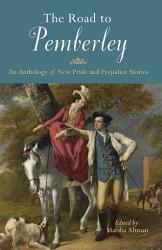 The Road To Pemberley Book PDF