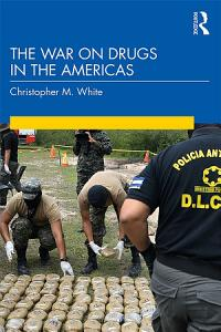 The War on Drugs in the Americas PDF