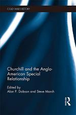 Churchill and the Anglo-American Special Relationship