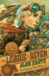 The League of Seven: Volume 1