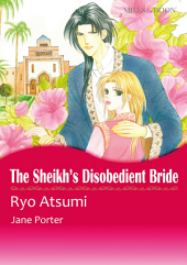 THE SHEIKH'S DISOBEDIENT BRIDE: Mills & Boon Comics