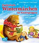 Zauberhafte Winterm  rchen f  r Kindergruppen PDF
