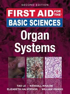 First Aid for the Basic Sciences  Organ Systems  Second Edition Book