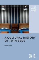 A Cultural History of Twin Beds PDF