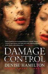 Damage Control: A Novel
