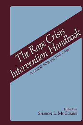 The Rape Crisis Intervention Handbook