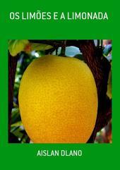 Os LimÕes E A Limonada