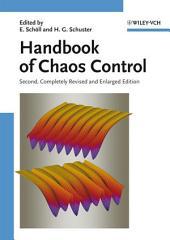 Handbook of Chaos Control: Edition 2
