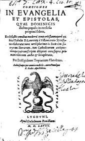Conciones in Euangelia et Epistolas, quae dominicis diebus populo in ecclesia proponi solent: ecclesiastis omnibus moderni temporis summo pere vtiles è tabulis