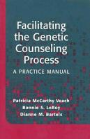 Facilitating the Genetic Counseling Process PDF