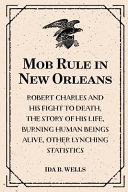 Download Mob Rule in New Orleans Book
