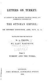 Letters on Turkey: an account of the religious, political, social, and commercial conditions of the Ottoman empire, Volume 1