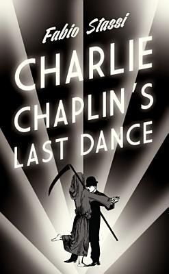 Charlie Chaplin s Last Dance