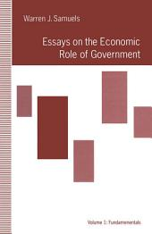 Essays on the Economic Role of Government: Fundamentals