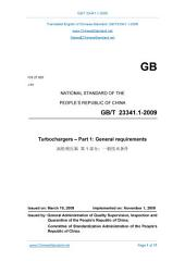 GB/T 23341.1-2009: Translated English of Chinese Standard. Read online or on eBook, DRM free. True PDF at www_ChineseStandard_net. (GBT 23341.1-2009, GB/T23341.1-2009, GBT23341.1-2009): Turbochargers - Part 1: General requirements.