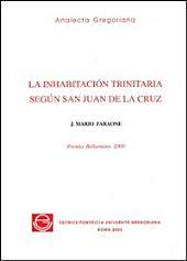 La inhabitación trinitaria según San Juan de la Cruz