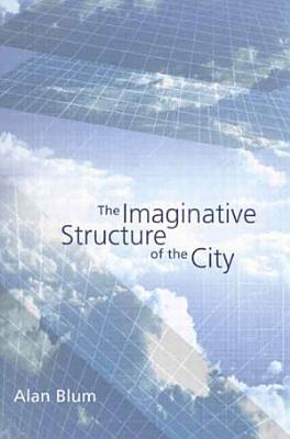 Imaginative Structure of the City PDF