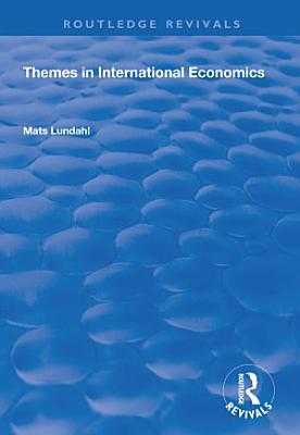 Themes in International Economics