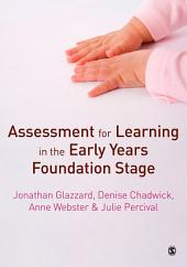 Assessment for Learning in the Early Years Foundation Stage